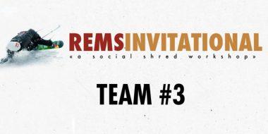 Rems Invitational - Team #3 (Winning Edit)